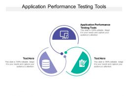 Application Performance Testing Tools Ppt Powerpoint Presentation Image Cpb