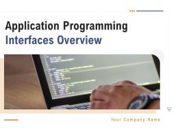 Application Programming Interfaces Overview Powerpoint Presentation Slides