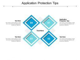 Application Protection Tips Ppt Powerpoint Presentation Portfolio Master Slide Cpb