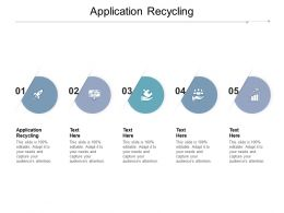 Application Recycling Ppt Powerpoint Presentation Portfolio Examples Cpb