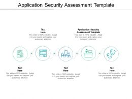 Application Security Assessment Template Ppt Powerpoint Presentation Gallery Guide Cpb