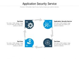 Application Security Service Ppt Powerpoint Presentation Summary Example Introduction Cpb