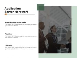 Application Server Hardware Ppt Powerpoint Presentation Examples Cpb
