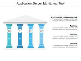 Application Server Monitoring Tool Ppt Powerpoint Presentation Model Graphics Cpb