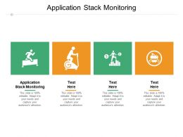 Application Stack Monitoring Ppt Powerpoint Presentation Show Ideas Cpb