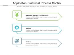 Application Statistical Process Control Ppt Powerpoint Presentation Professional Cpb