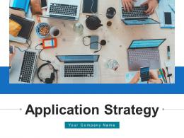 Application Strategy Framework Assessment Measure Success Identified Infrastructure