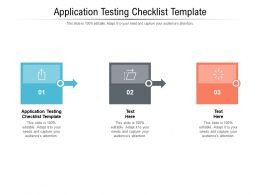 Application Testing Checklist Template Ppt Powerpoint Presentation Layouts Slideshow Cpb