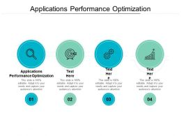 Applications Performance Optimization Ppt Powerpoint Presentation Infographic Template Outline Cpb