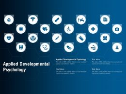 Applied Developmental Psychology Ppt Powerpoint Presentation Model Graphic Tips