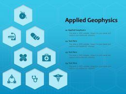 Applied Geophysics Ppt Powerpoint Presentation Ideas Demonstration