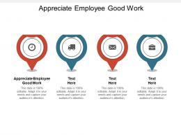 Appreciate Employee Good Work Ppt Powerpoint Presentation Styles Show Cpb