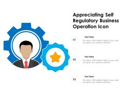 Appreciating Self Regulatory Business Operation Icon
