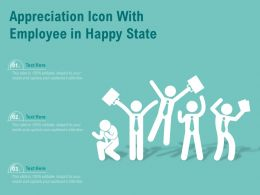 Appreciation Icon With Employee In Happy State