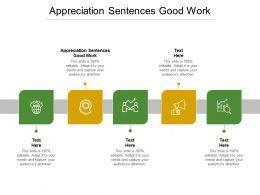 Appreciation Sentences Good Work Ppt Powerpoint Presentation Summary Show Cpb