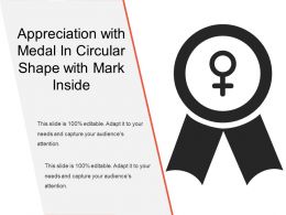 Appreciation With Medal In Circular Shape With Mark Inside