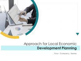 Approach For Local Economic Development Planning Powerpoint Presentation Slides
