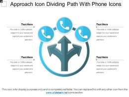 Approach Icon Dividing Path With Phone Icons