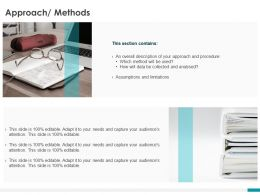 Approach Methods Section Ppt Powerpoint Presentation Layouts Inspiration