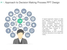 Approach To Decision Making Process Ppt Design