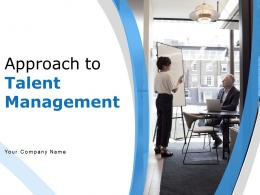 Approach To Talent Management Powerpoint Presentation Slides