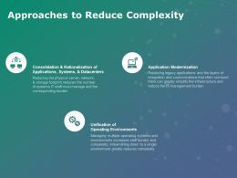 Approaches To Reduce Complexity Datacenters Ppt Powerpoint Presentation Show Slides