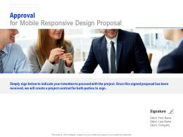 Approval For Mobile Responsive Design Proposal Ppt Powerpoint Presentation Layouts Diagrams
