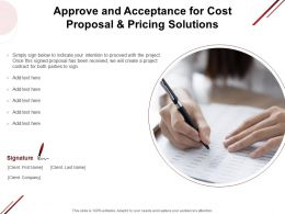 Approve And Acceptance For Cost Proposal And Pricing Solutions Contract Ppt Summary Display