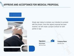 Approve And Acceptance For Medical Proposal Ppt Powerpoint Presentation Slides Grid