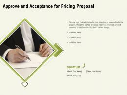 Approve And Acceptance For Pricing Proposal Ppt Powerpoint Presentation Portfolio Infographic Template