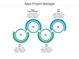 Apps Project Manager Ppt Powerpoint Presentation Pictures File Formats Cpb