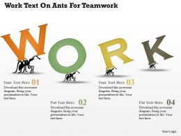 Ar Work Text On Ants For Teamwork Powerpoint Template
