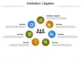Arbitration Litigation Ppt Powerpoint Presentation Ideas Designs Cpb