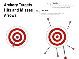 Archery Targets Hits And Misses Arrows