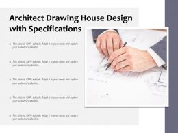 Architect Drawing House Design With Specifications