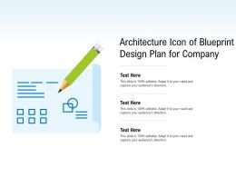 Architecture Icon Of Blueprint Design Plan For Company