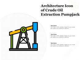 Architecture Icon Of Crude Oil Extraction Pumpjack