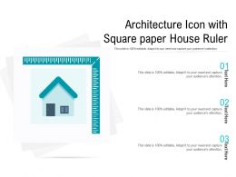 Architecture Icon With Square Paper House Ruler