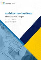 Architecture Institute Annual Report Sample PDF DOC PPT Document Report Template