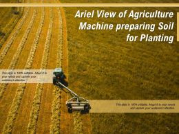 Ariel View Of Agriculture Machine Preparing Soil For Planting