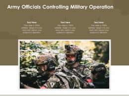 Army Officials Controlling Military Operation