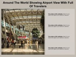 Around The World Showing Airport View With Full Of Travelers