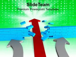 Arrow Breaking Wall Solution Concept PowerPoint Templates PPT Themes And Graphics 0213