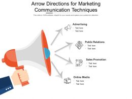 Arrow Directions For Marketing Communication Techniques