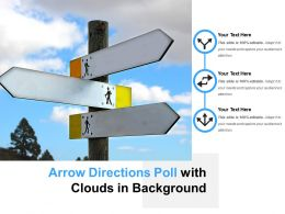 Arrow Directions Poll With Clouds In Background