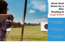 Arrow Goal Shown By A Man Shooting At Target Board