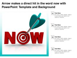 Arrow Makes A Direct Hit In The Word Now With Powerpoint Template And Background