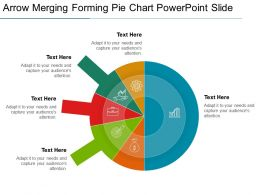 Arrow Merging Forming Pie Chart Powerpoint Slide