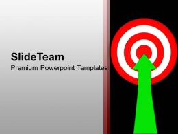 Arrow Right On Target Success Powerpoint Templates Ppt Themes And Graphics 0213
