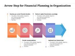 Arrow Step For Financial Planning In Organization